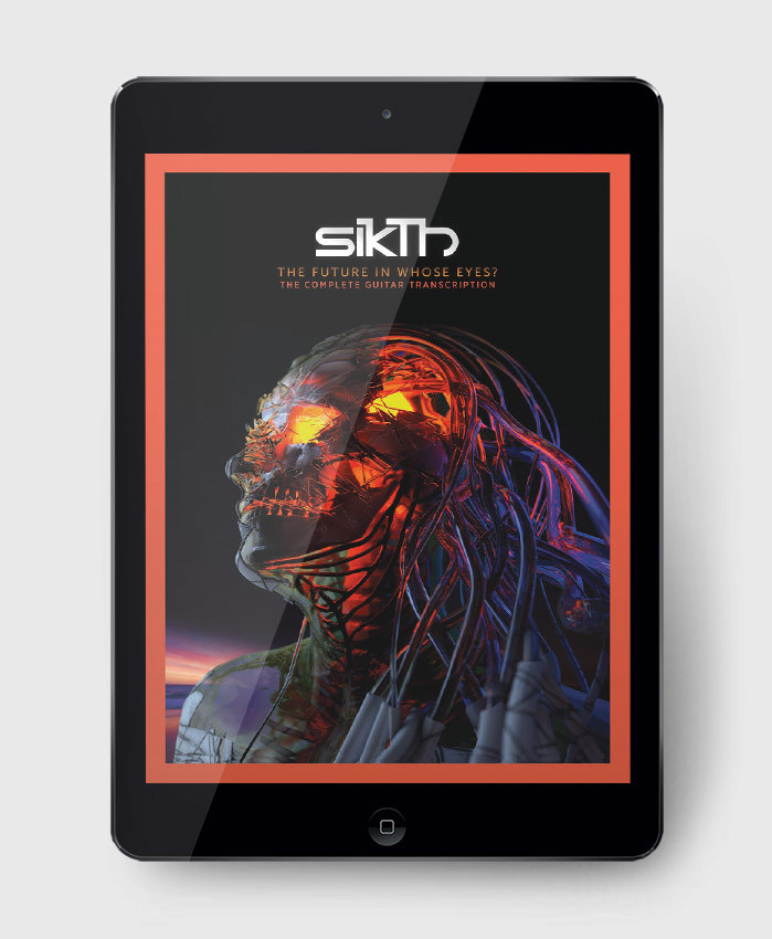 Sikth - The Future in Whose Eyes? - The Complete Guitar Transcription