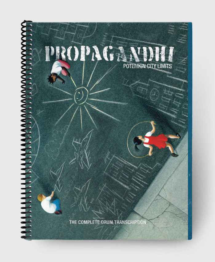 Propagandhi - Potemkin City Limits - The Compete Drum Transcription