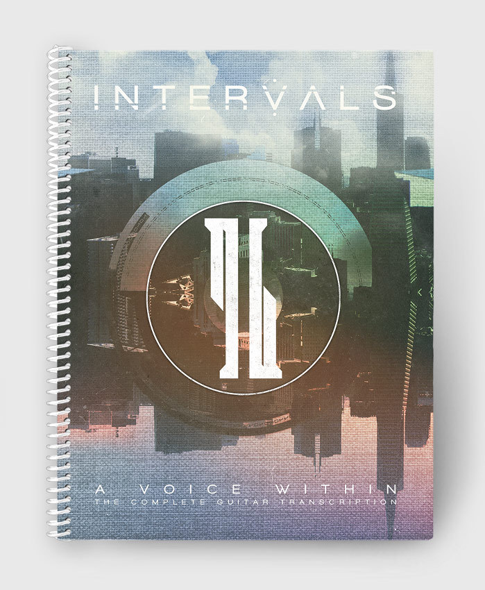 Intervals - A Voice Within - The Complete Guitar Transcription
