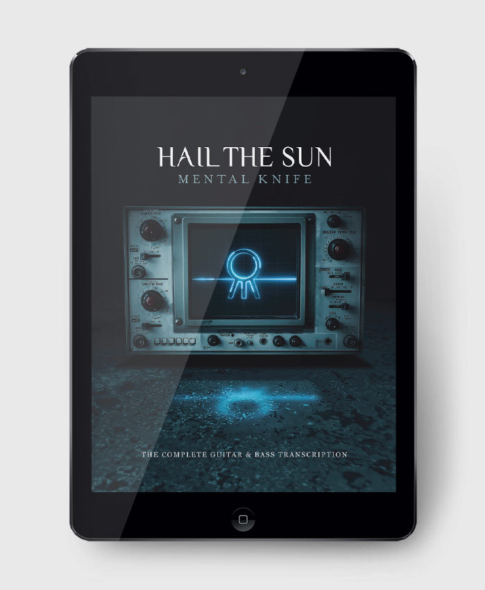 Hail The Sun - Mental Knife - The Complete Guitar & Bass Transcription