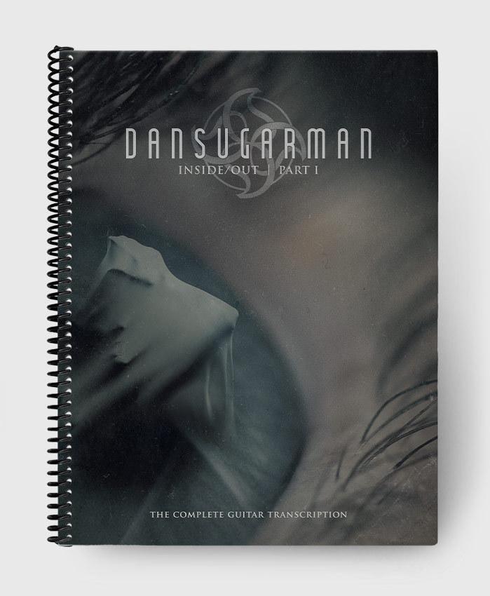 Dan Sugarman - Inside / Out | Part I - The Complete Guitar Transcription