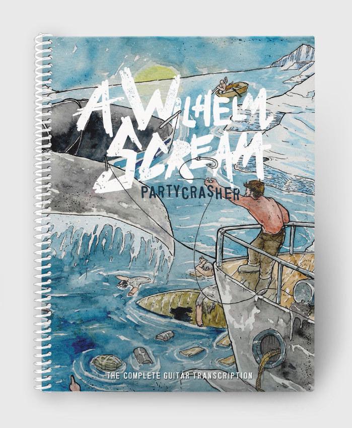 A Wilhelm Scream - Partycrasher - The Complete Guitar Transcription