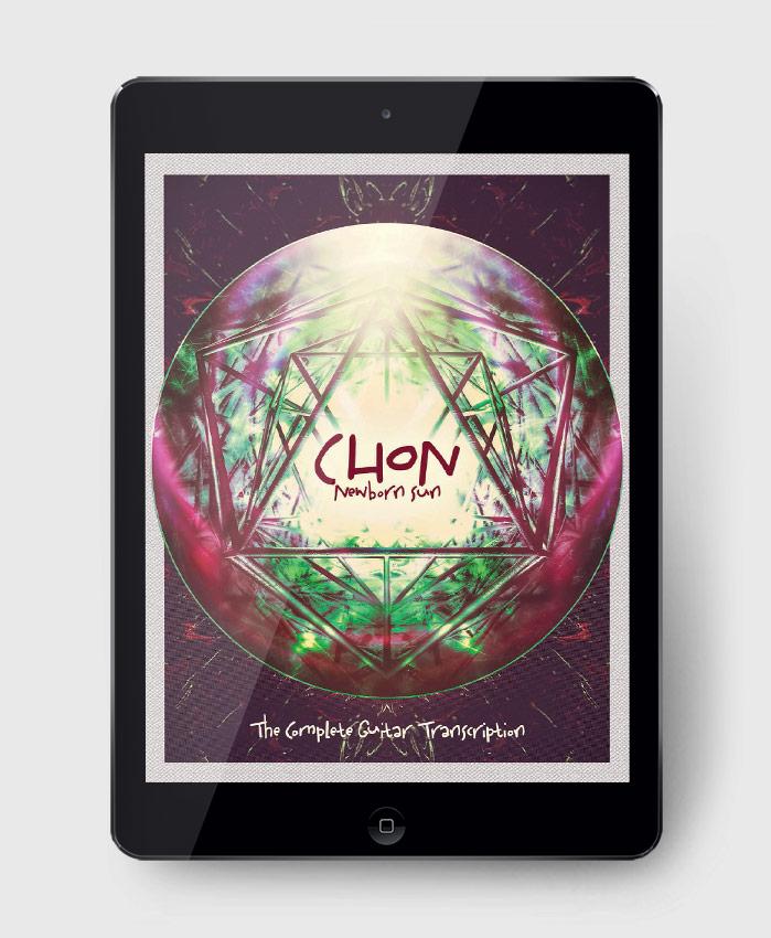 CHON - Newborn Sun - The Complete Guitar Transcription