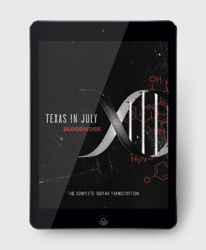 Texas in July - Bloodwork - The Complete Guitar Transcription