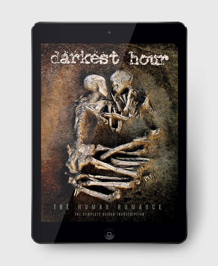 Darkest Hour - The Human Romance - The Complete Guitar Transcription