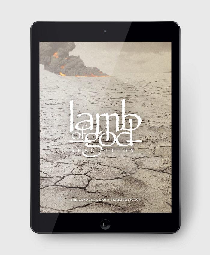 Lamb of God - Resolution - The Complete Drum Transcription