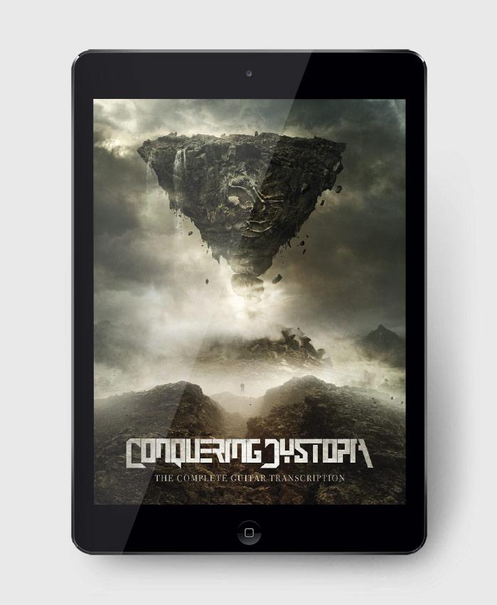 Conquering Dystopia - Conquering Dystopia - The Complete Guitar Transcription