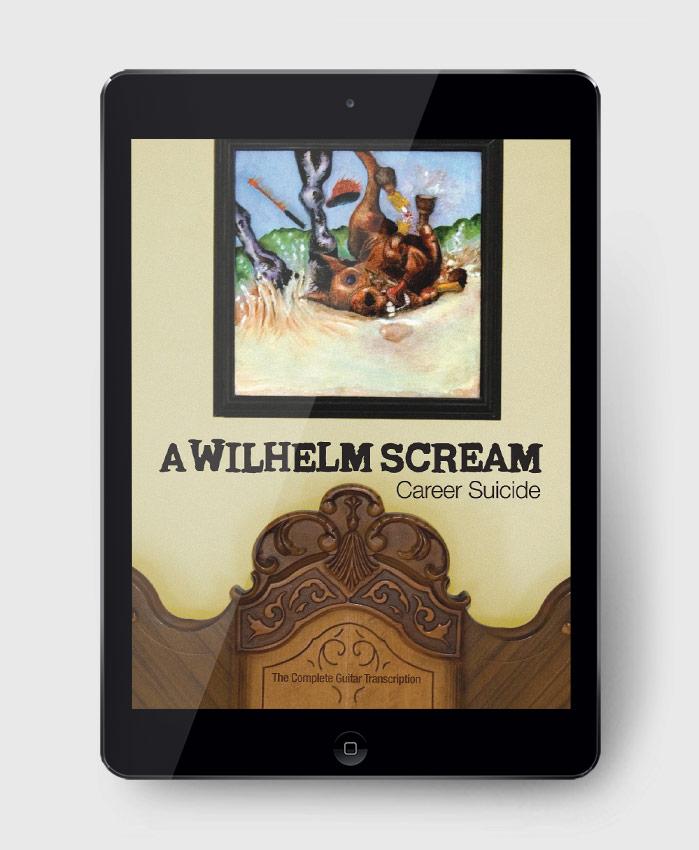 A Wilhelm Scream - Career Suicide - The Complete Guitar Transcription