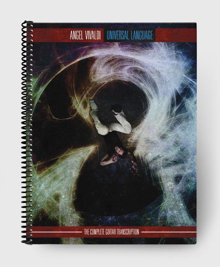 Angel Vivaldi - Universal Language - The Complete Guitar Transcription