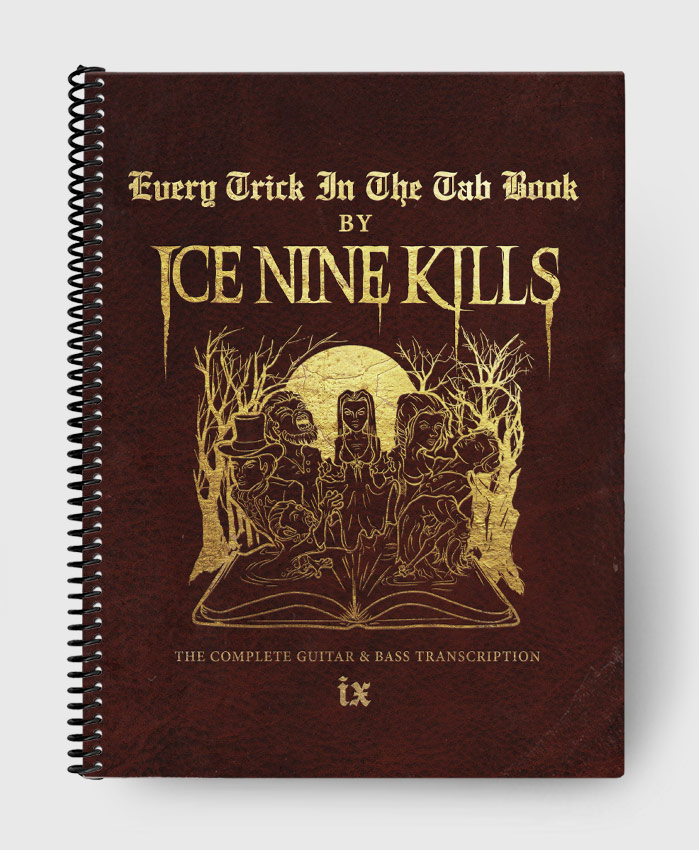 Ice Nine Kills - Every Trick in the Tab Book - The Complete Guitar & Bass Transcription