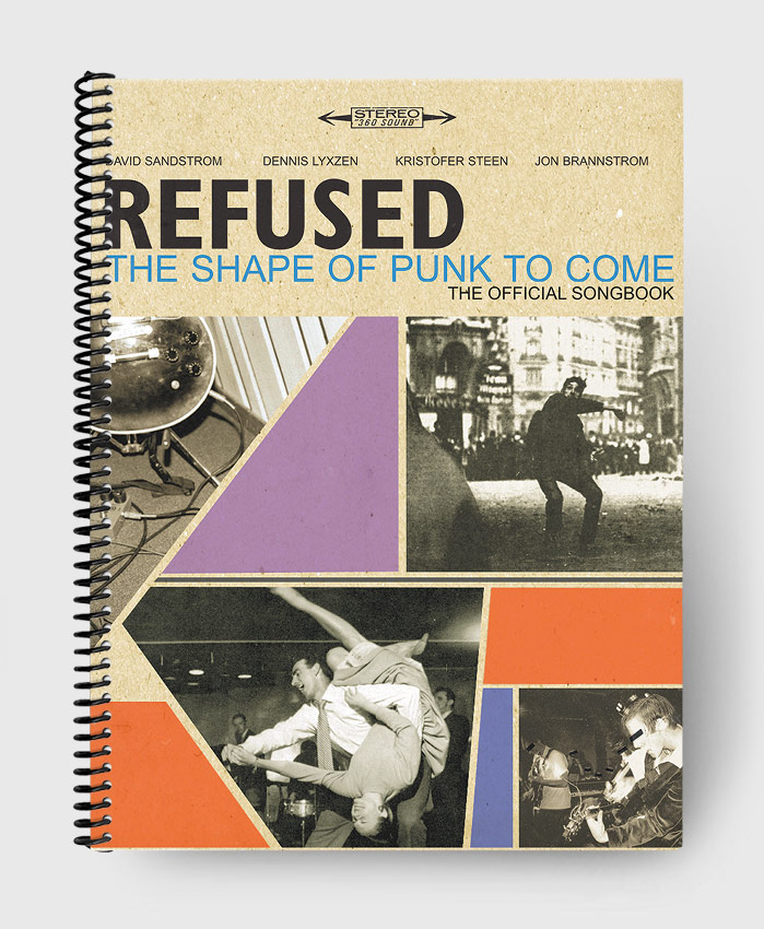Refused - The Shape Of Punk To Come - The Official Songbook