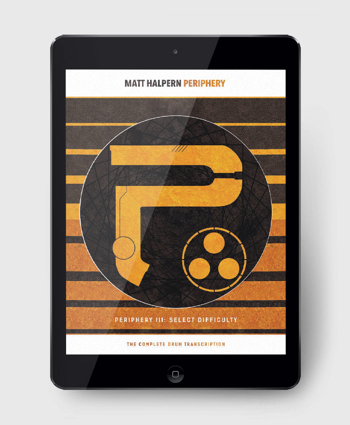 Periphery - Periphery III: Select Difficulty - The Complete Drum Transcription