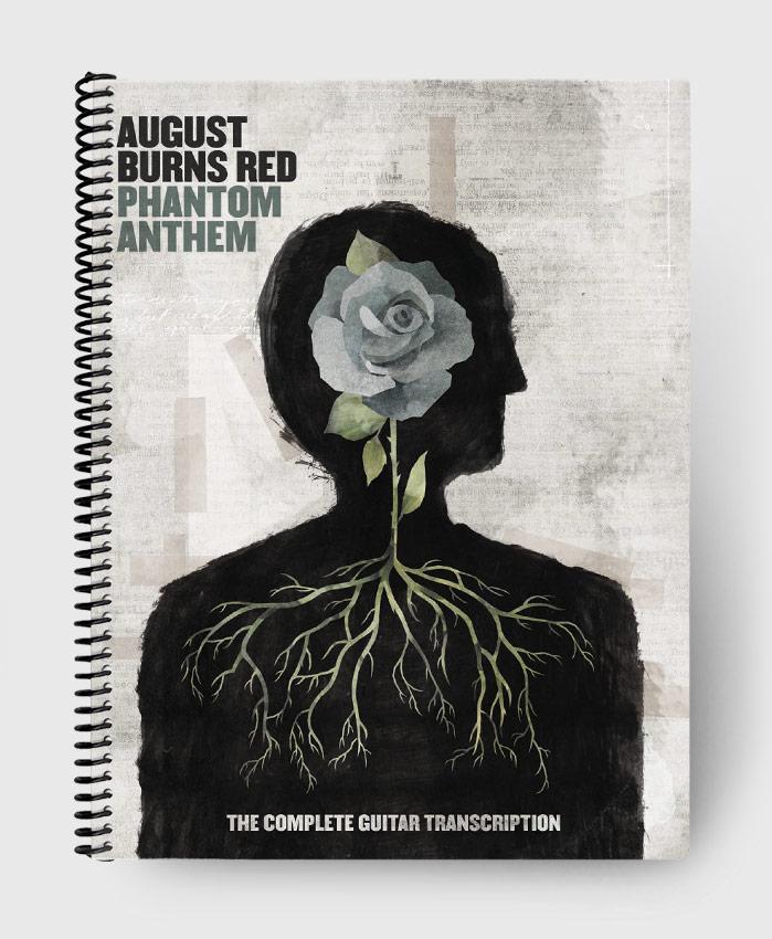 August Burns Red - Phantom Anthem - The Complete Guitar Transcription