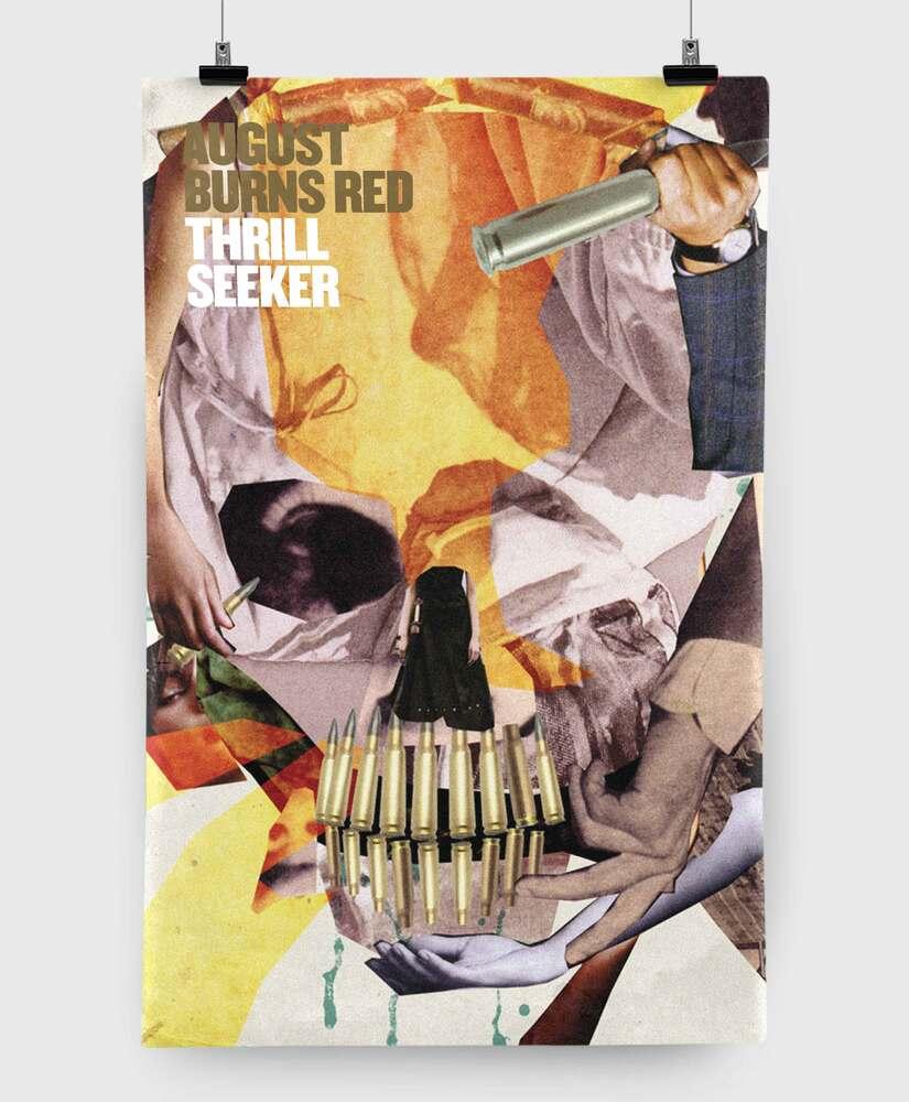 August Burns Red - Thrill Seeker - 11x17 Print
