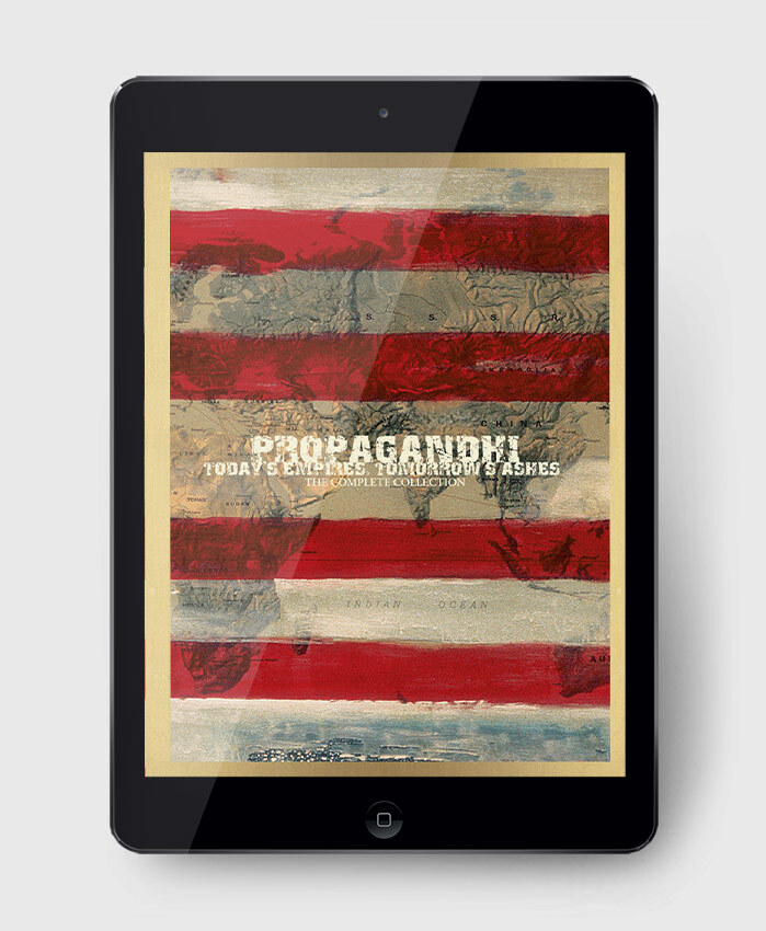 Propagandhi - Today's Empires, Tomorrow's Ashes - The Complete Collection