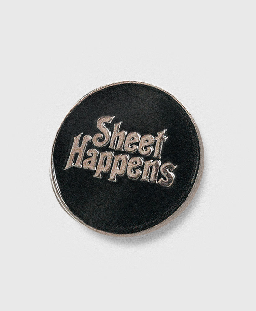 Sheet Happens - SH Enamel Pin - Limited Edition Custom Pin