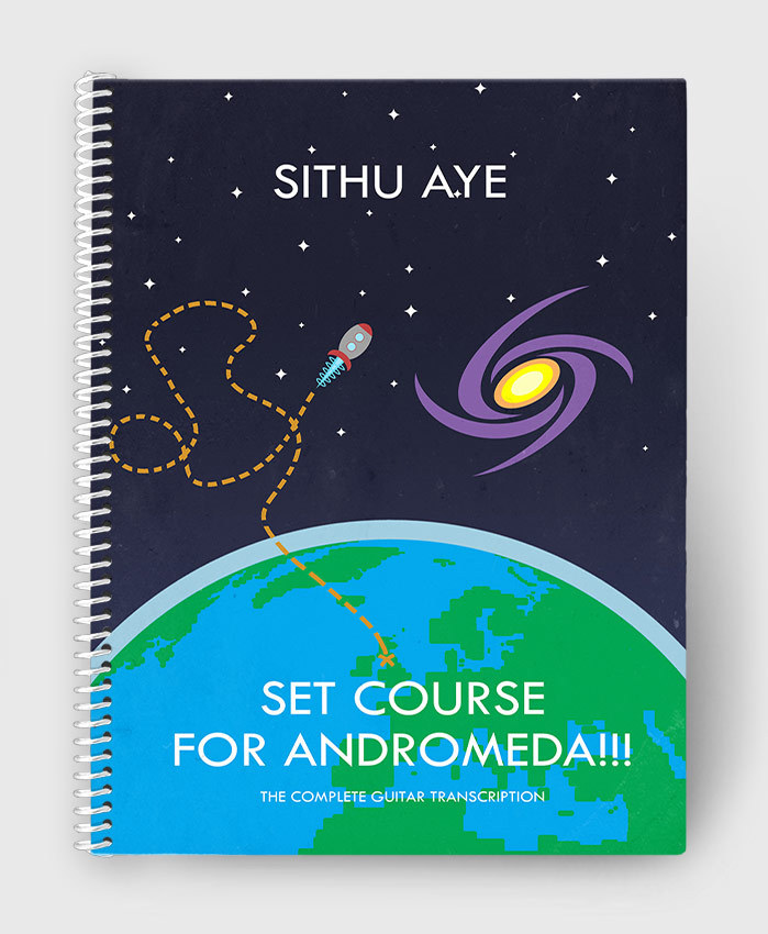 Sithu Aye - Set Course for Andromeda!!! - The Complete Guitar Transcription