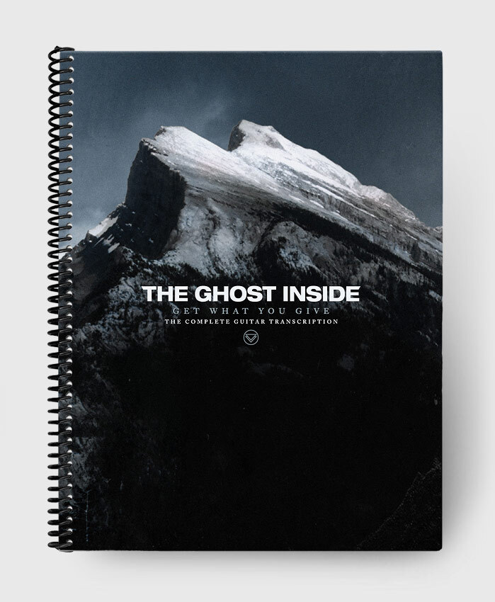 The Ghost Inside - Get What You Give - The Complete Guitar Transcription